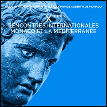 Rencontres Internationales Monaco et la Méditerranée